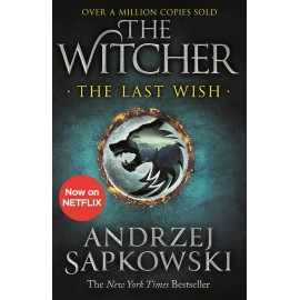 The Last Wish: The Witcher