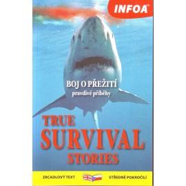 True Survival Stories / Boj o přežití-pravdivé příběhy