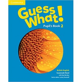 Guess What! 2 Pupil's Book