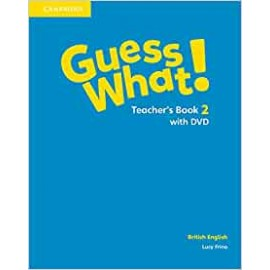 Guess What! 2 Teacher´s Book with DVD