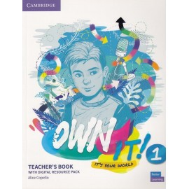 Own it! 1 Teacher's Book with Digital Resource
