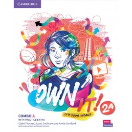 Own it! 2 Combo A Student's Book and Workbook with Practice Extra