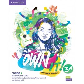 Own it! 3 Combo A Student's Book and Workbook with Practice Extra