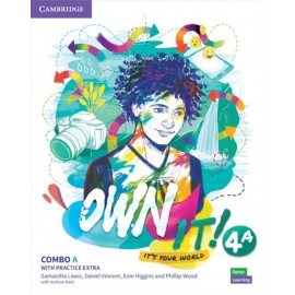 Own it! 4 Combo A Student's Book and Workbook with Practice Extra