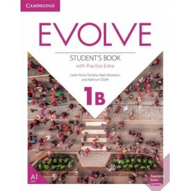 Evolve 1B Student's Book with Practice Extrant's Book with Practice Extra