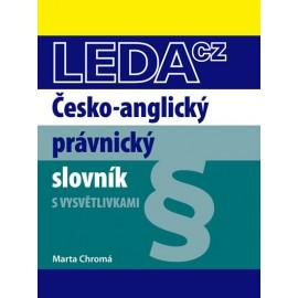 Česko anglický právnický slovník s vysvětlivkami