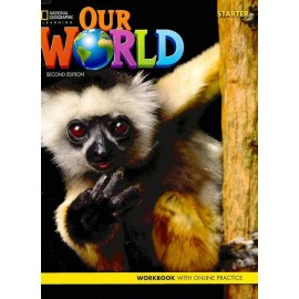 Our World 1 Second Edition Workbook with Online Practice