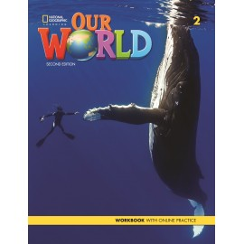 Our World 2 Second Edition Workbook with Online Practice