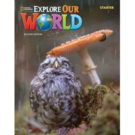 Explore Our World Starter Second Edition Student´s Book with Online Practice