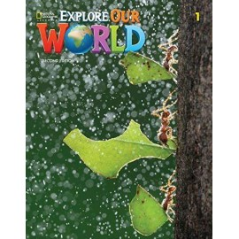 Explore Our World 1 Second Edition Student´s Book