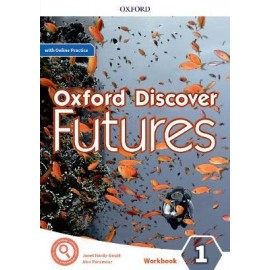 Oxford Discover Futures 1 Workbook with Online Practice