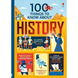 Usborne: 100 Things to Know About History