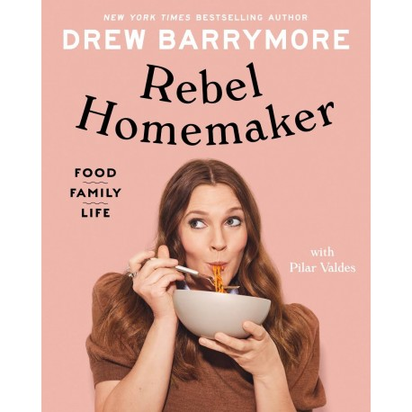 Rebel Homemaker : Food, Family, Life