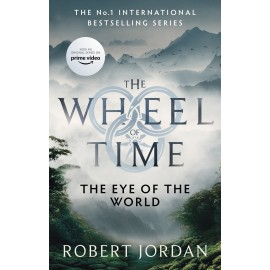 The Eye Of The World : Book 1 of the Wheel of Time
