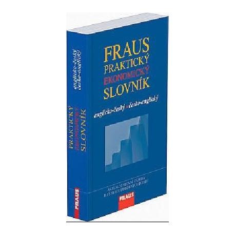 Fraus: Praktický Ekonomický Slovník anglicko-český, česko-anglický Fraus 9788072386376