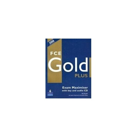 FCE Gold PLUS Exam Maximiser (with key) + CD Longman 9781405876797