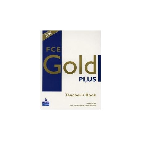 FCE Gold PLUS Teacher's Book Longman 9781405848749