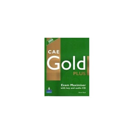 CAE Gold Plus Exam Maximiser (with key) + CD Longman 9781405876810