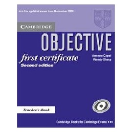 Objective First Certificate Updated Ed. Teacher's Book