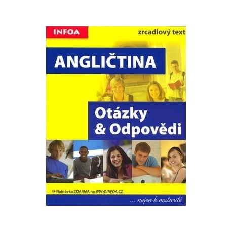 Angličtina: Otázky a Odpovědi INFOA 9788072404896