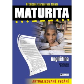 Angličtina: Maturita - přehledně vypracovaná témata
