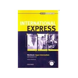 International Express Express Interactive Edition 2007 Upper-intermediate Workbook + CD