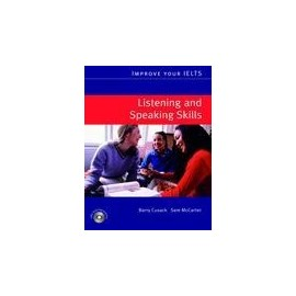 Improve Your IELTS - Listening and Speaking Skills + CD