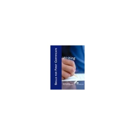 Skills for First Certificate - Writing - Student's Book Macmillan 9781405017473