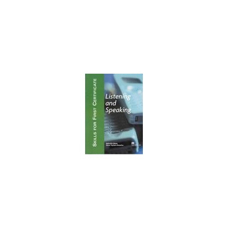 Skills for First Certificate - Listening and Speaking - Student's Book Macmillan 9781405017497