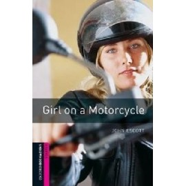 Oxford Bookworms: Girl on a Motorcycle + CD