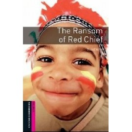 Oxford Bookworms: The Ransom of Red Chief