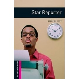 Oxford Bookworms: Star Reporter