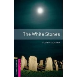 Oxford Bookworms: The White Stones