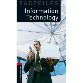 Oxford Bookworms Factfiles: Information Technology + MP3 audio download