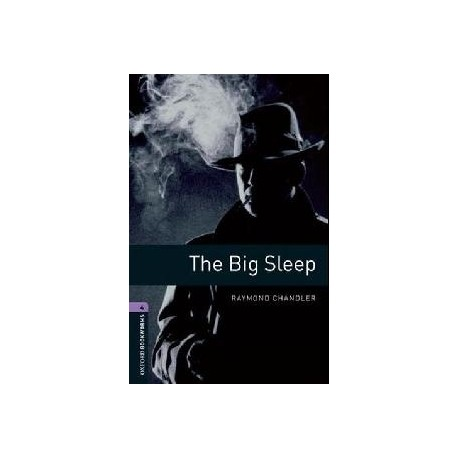 Oxford Bookworms: The Big Sleep Oxford University Press 9780194791656
