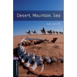 Oxford Bookworms: Desert, Mountain, Sea