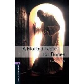 Oxford Bookworms: Morbid Taste for Bones
