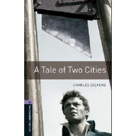Oxford Bookworms: A Tale of Two Cities