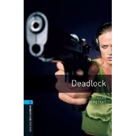 Oxford Bookworms: Deadlock