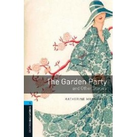 Oxford Bookworms: The Garden Party and Other Stories