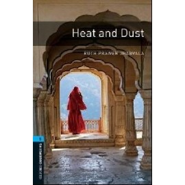 Oxford Bookworms: Heat and Dust