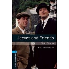 Oxford Bookworms: Jeeves and Friends - Short Stories