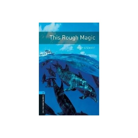 Oxford Bookworms: This Rough Magic Oxford University Press 9780194792325