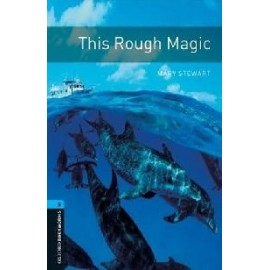 Oxford Bookworms: This Rough Magic