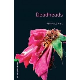 Oxford Bookworms: Deadheads