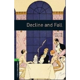 Oxford Bookworms: Decline and Fall