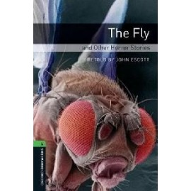 Oxford Bookworms: The Fly and Other Horror Stories