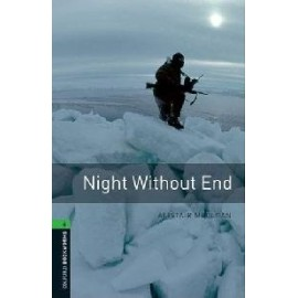 Oxford Bookworms: Night Without End