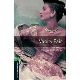 Oxford Bookworms: Vanity Fair