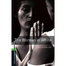 Oxford Bookworms: The Woman in White